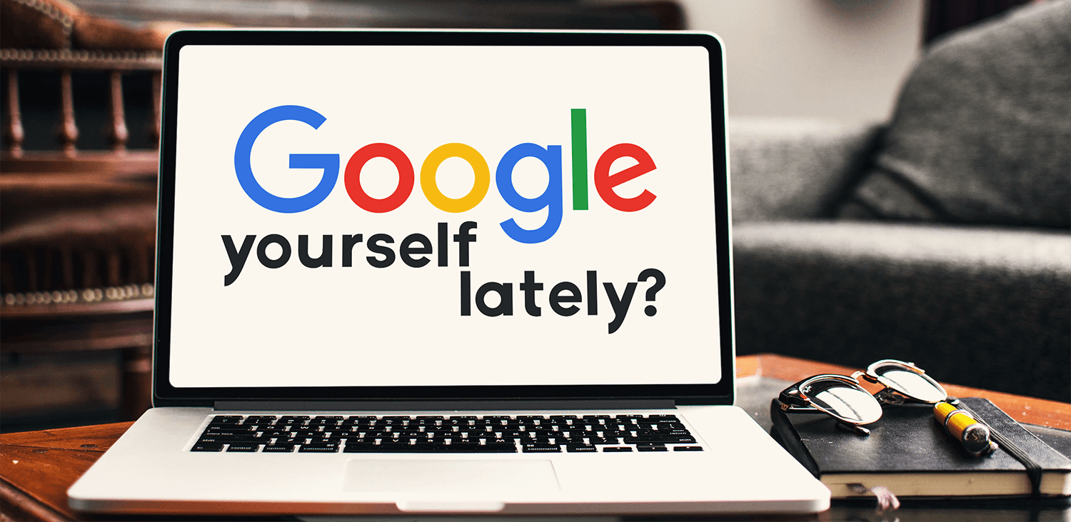 Personal SEO is critical - Have you Googled yourself lately?